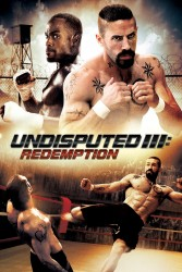 Undisputed 3 Redemption 2010