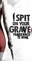 I Spit on Your Grave 3 Vengeance Is Mine 2015