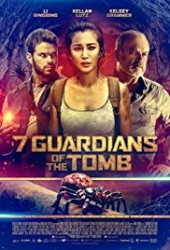 7Guardians of the Tomb 2018