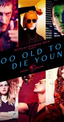 Too Old to Die Young الموسم 01