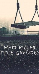 Who Killed Little Gregory الموسم 01