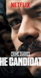 Crime Diaries The Candidate الموسم 01