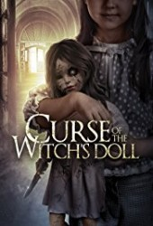 Curse of the Witchs Doll 2018