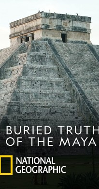 2019 Buried Truth of the Maya