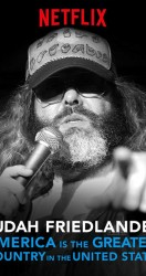 Judah Friedlander America is the Greatest Country in the United States 2017