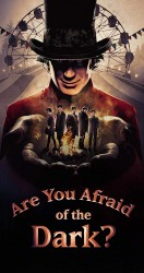 Are You Afraid of the Dark الموسم 01
